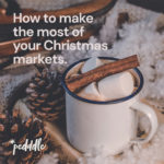 How to make the most of your Christmas markets, Pedddle