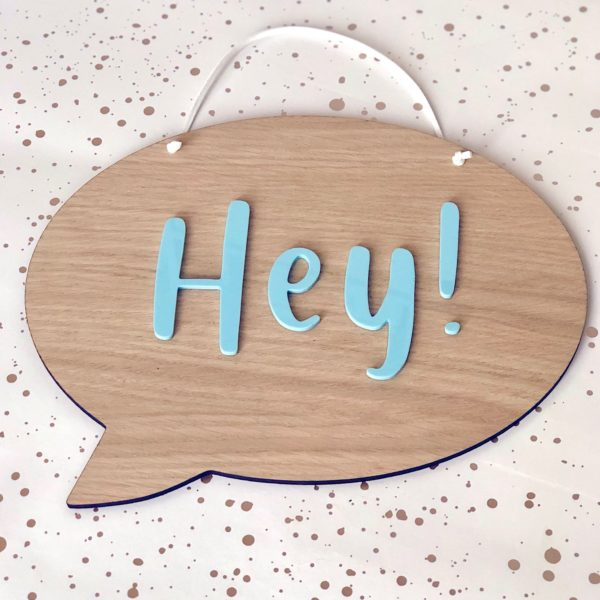 Hannah Joy Designs, Speech Bubble wooden plaque