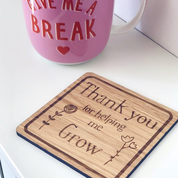 Hannah Joy Designs, Engraved teacher's coaster - Thank you for helping me grow