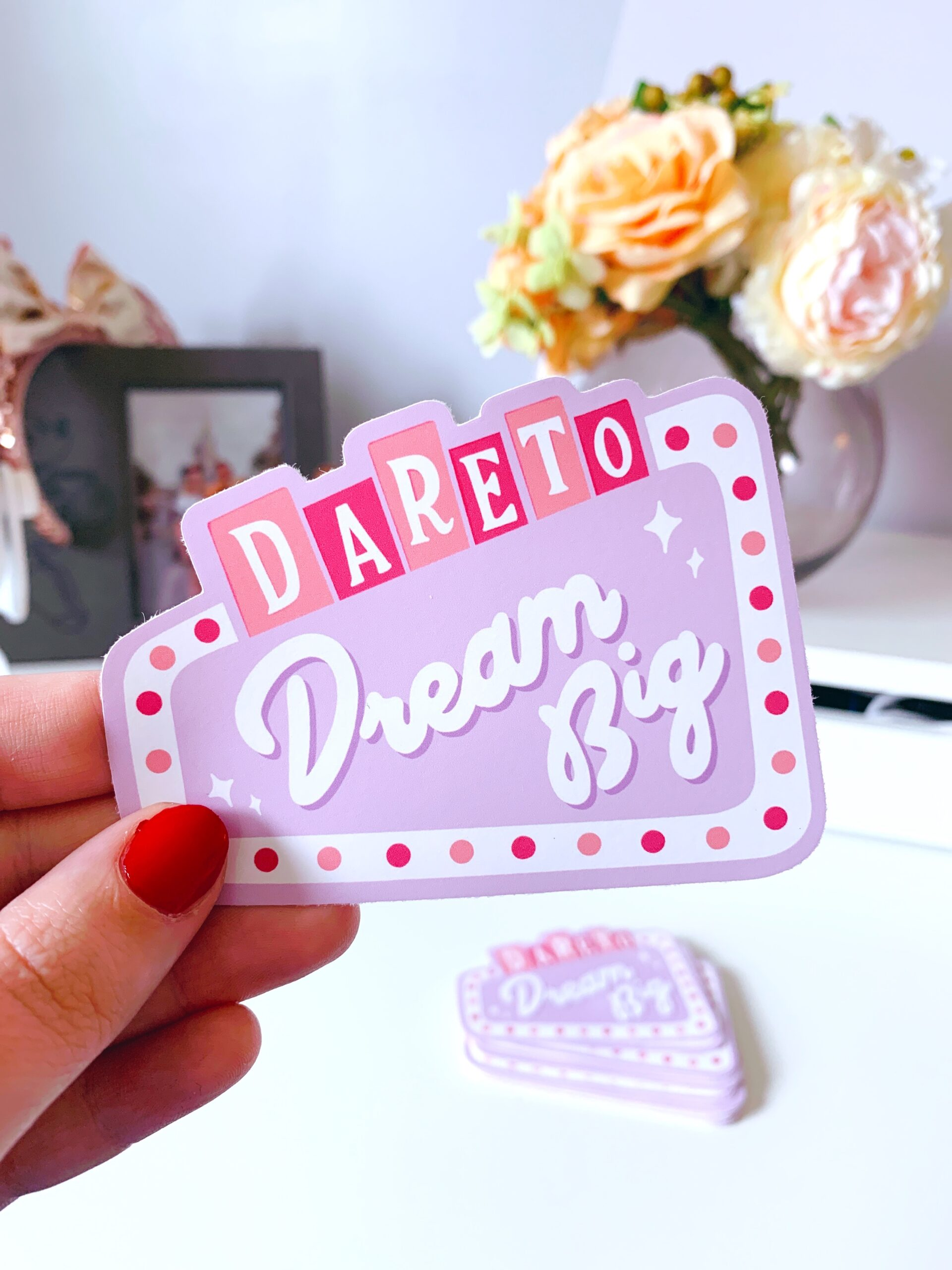 Dare to Dream Big Sticker