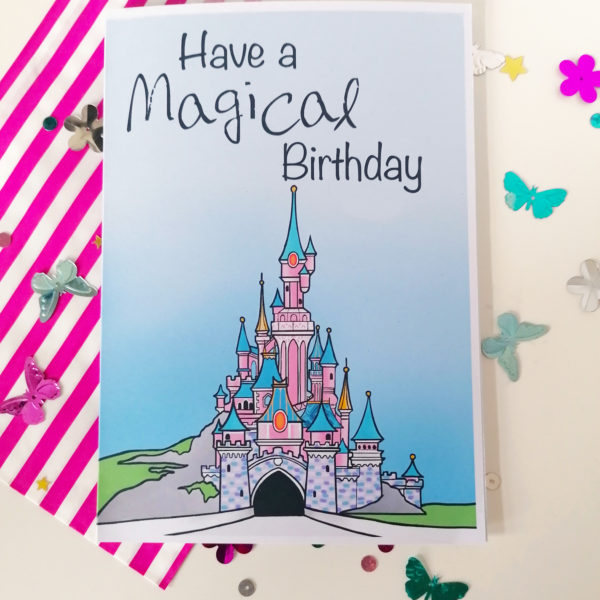 Peach and Mimi, Disneyland Paris Castle Illustration with Have a Magical Birthday text above, A5 or A6 Card