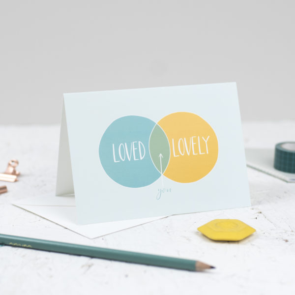 A6 card You are loved and lovely by Rock Paper Swan