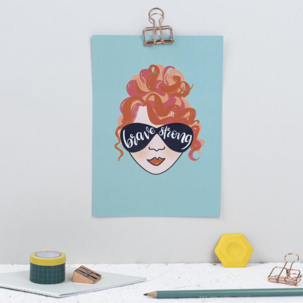 A5 print Brave and Strong ginger lady with sunglasses by Rock Paper Swan