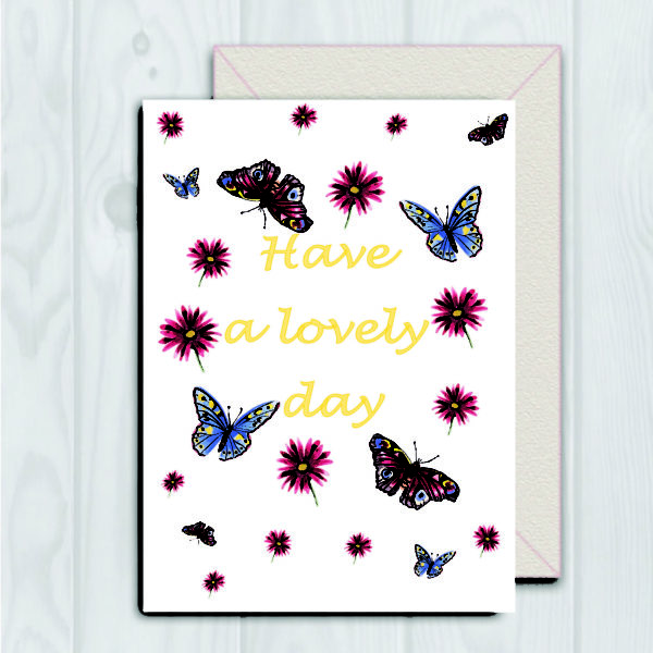 Have a lovely day card