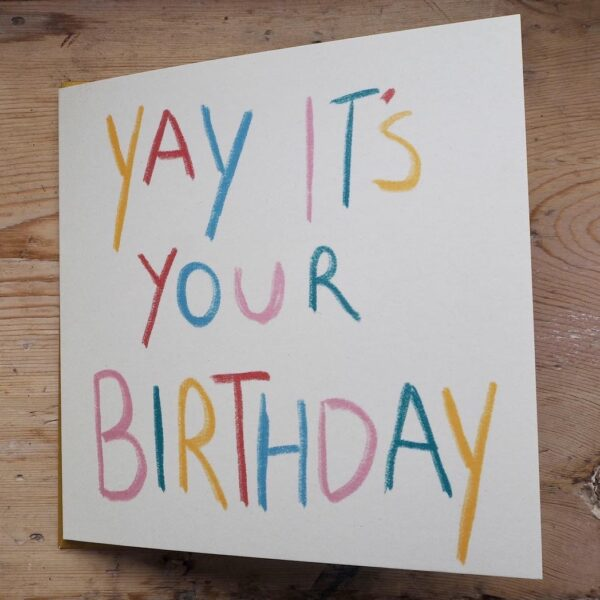 New yay it's your birthday card