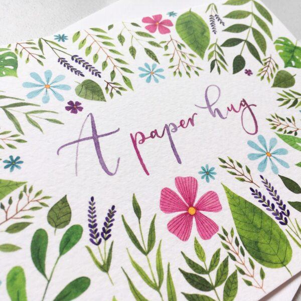 A Paper Hug Card, hand lettered card, floral sympathy card