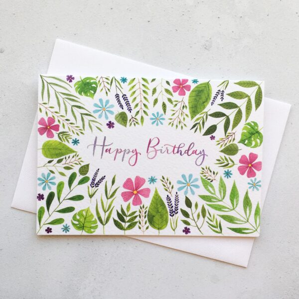 Happy Birthday Card, hand lettered card, floral birthday card