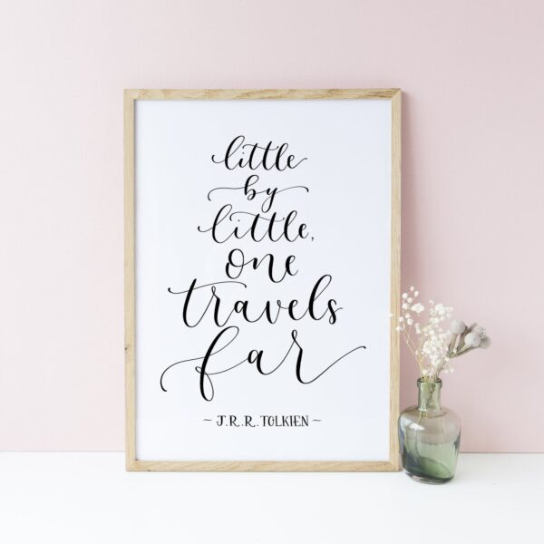 Little by Little One Travels Far Print, Modern Calligraphy Print, Motivational Quote, Eleri Haf Designs