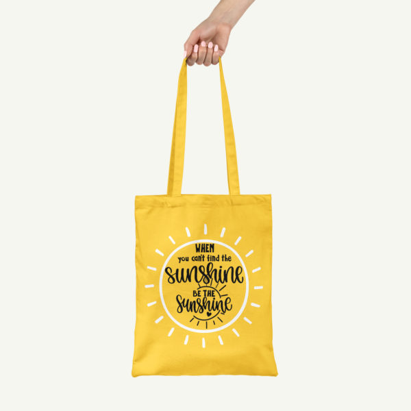 HappyToteQuotes, 'When You Can't Find The Sunshine. BE THE SUNSHINE' Tote Bag