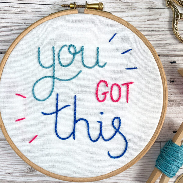 Honey Rhubarb, You got this hand embroidery hoop