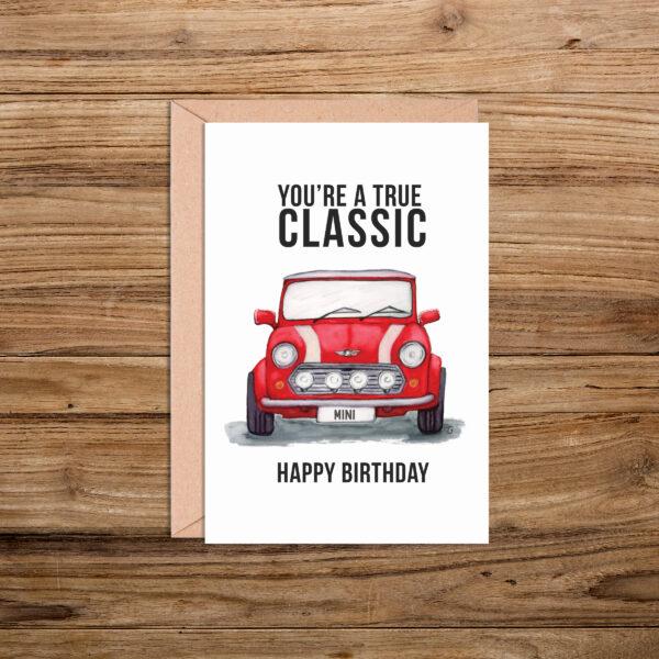 You're a Classic Mini Cooper Happy Birthday Card