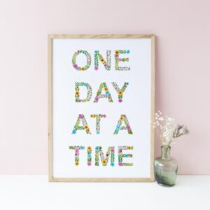 One Day At A Time Print by Eleri Haf Designs