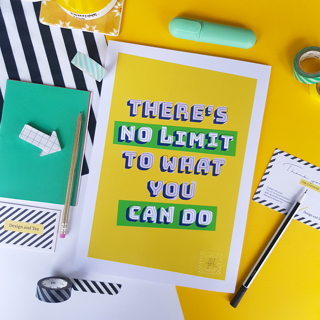 Design and Tea, bold colourful inspirational empowering typography print 'There's no limit to what you can do' with yellow background and pink and green text, perfect for a gallery wall.