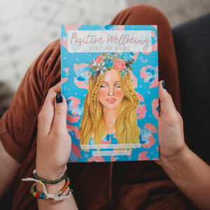 Isabella and Us. Positive Wellbeing Zine for Mums