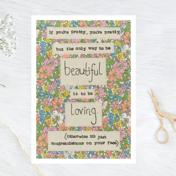 Faith-In-Fabric-Be-loving-to-be-beautiful-A5-Liberty-Print