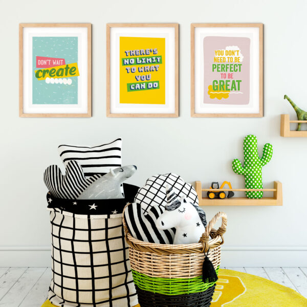 Design and Tea, Trio of colourful inspiring typographic prints shown in a child's bedroom. Including Don't wait, create, There's no limit to what you can do and You don't need to be perfect to be great. In colours mint, yellow, pink, and green.