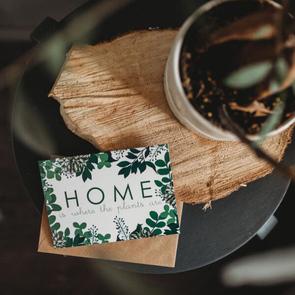 New home card for plant lovers - Home is where the plants are