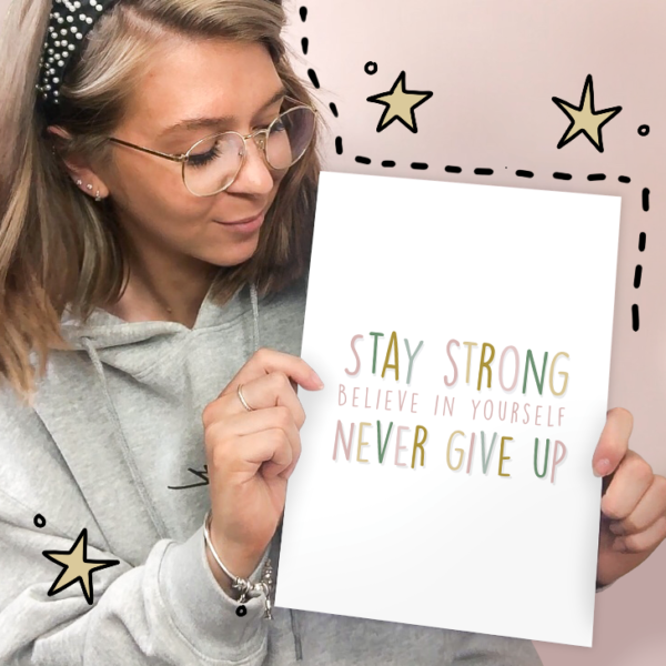 PaperJack Illustrates, Stay Strong and Never Give Up Print, Anxiety Wall Art Print, Quote Print