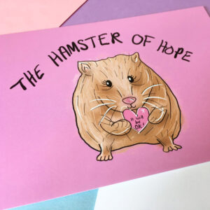 The Hamster of Hope Card, Just Daydreaming