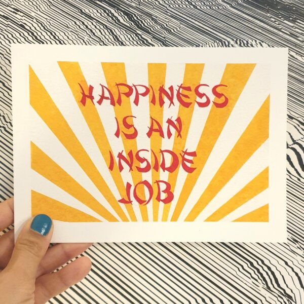 KamsArthouse Inspirational quote, hand drawn in red and yellow pen. Happiness is an inside job print