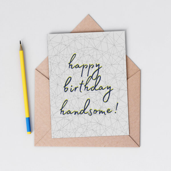 Greenwich Paper Studio, Happy Birthday Handsome Card, flatlay with pencil and envelope