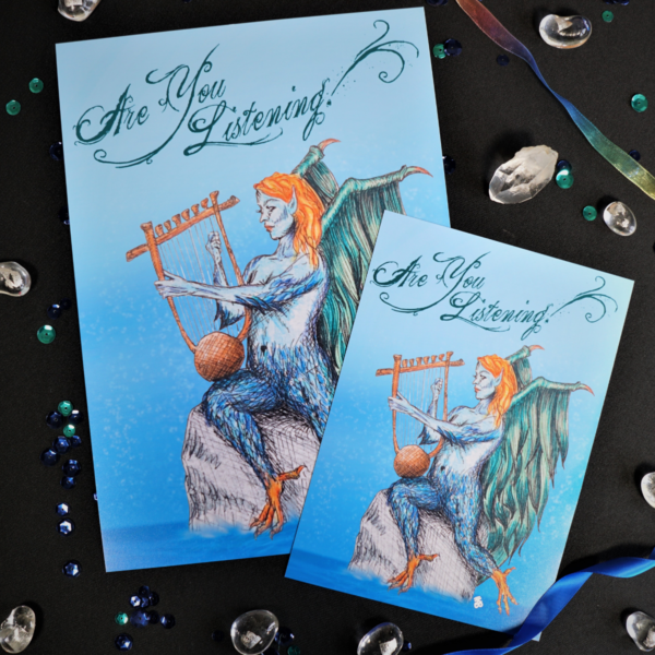 Are You Listening Art Print Hannah Kate Makes. A picture of a siren with green wings and red hair, playing a lyre, sitting atop a rock in the ocean. The text above her reads: Are You Listening?