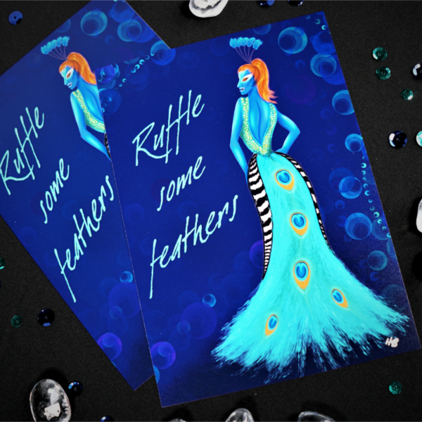 Ruffle Some Feathers art print by Hannah Kate Makes. The Pea Queen, a red headed creature wearing a peacock feather gown glances back at you over their shoulder. The background is royal blue and the turquoise text next to them reads: Ruffle Some Feathers.